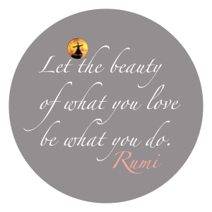 let the beauty-Rumi